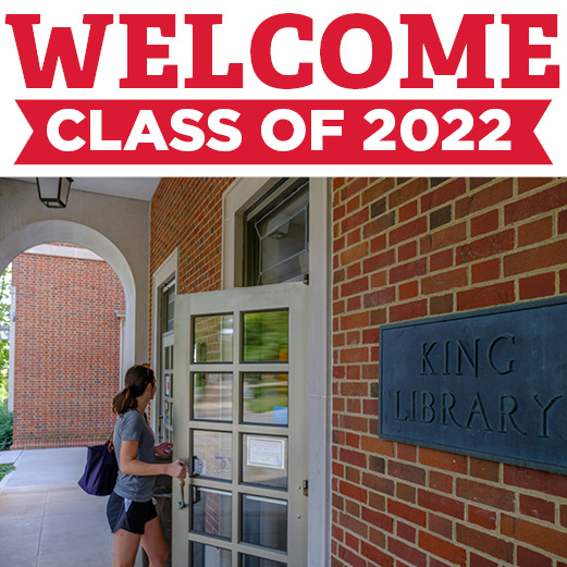 Welcome, class of 2022!