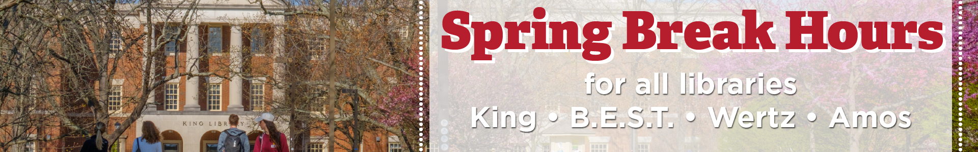 Spring Break Hours for All Libraries News