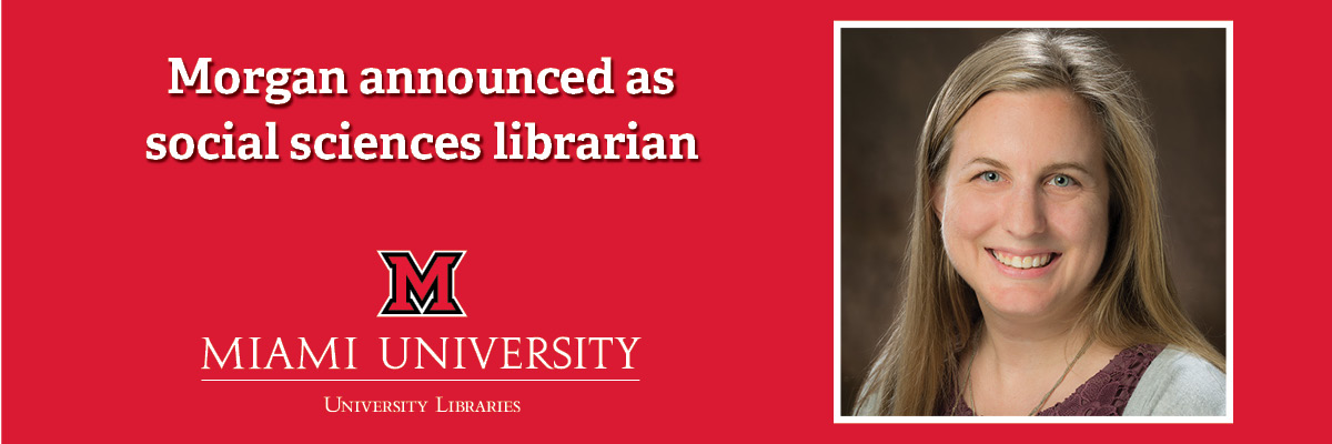 Morgan announced as social sciences librarian