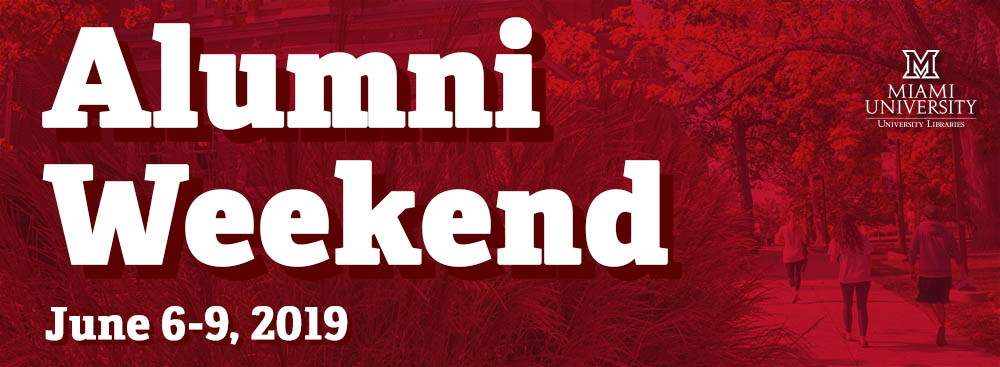 A graphic with an image of Alumni Hall with a red overlay, with text reading Alumni Weekend, June 6-9 and the Miami University Libraries logo