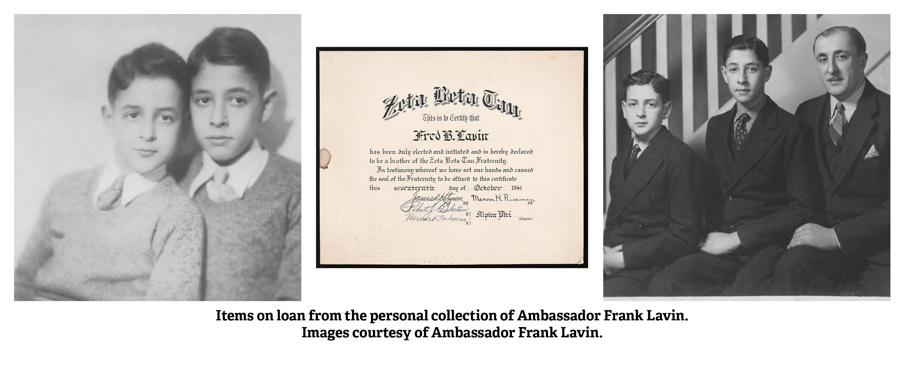 Three Images 1. Fred Lavin (right) and Carl Lavin, 1930, 2. Zeta Beta Tau Fraternity certificate and 3. Fred Lavin (middle), Carl Lavin and Leo Lavin