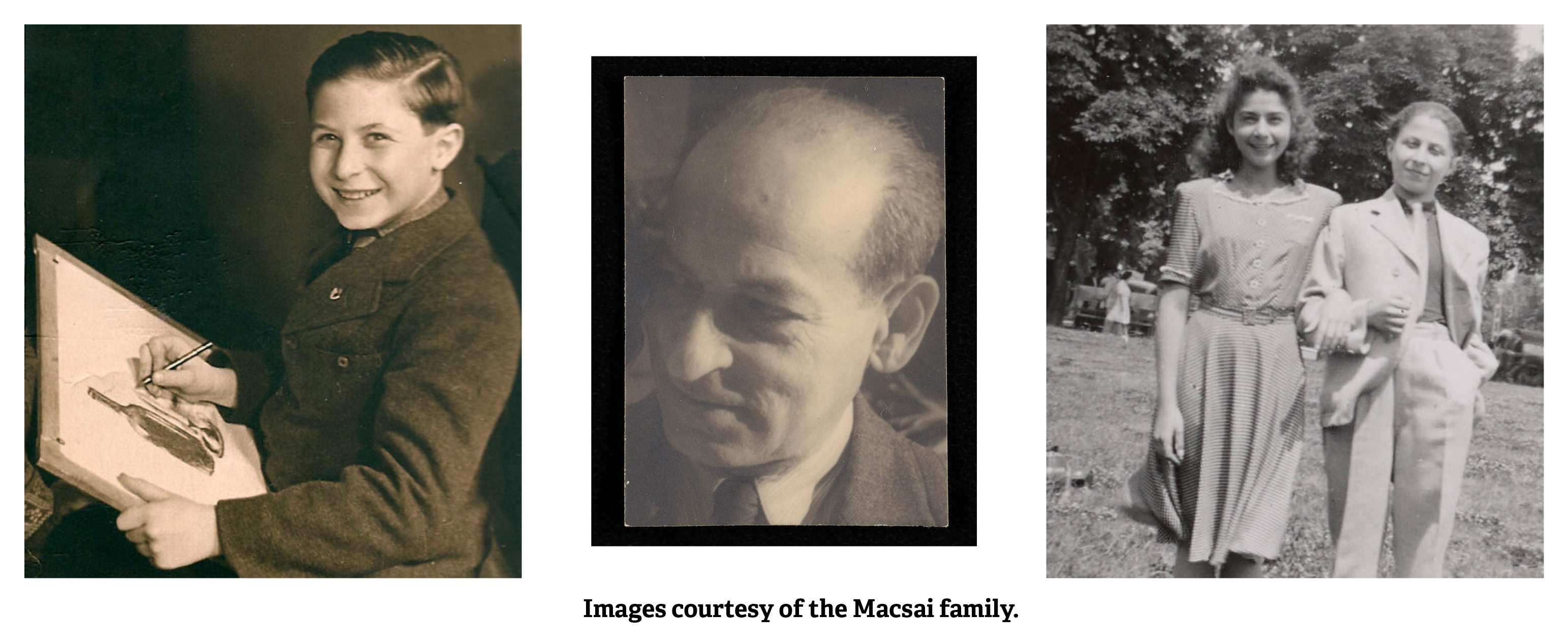 Three images, Portrait of young János Lusztig, Portrait of István Irsai, and Snapshot of János Lusztig and his cousin in Budapest with text reading, 'Images courtesy of the Macsai family.'