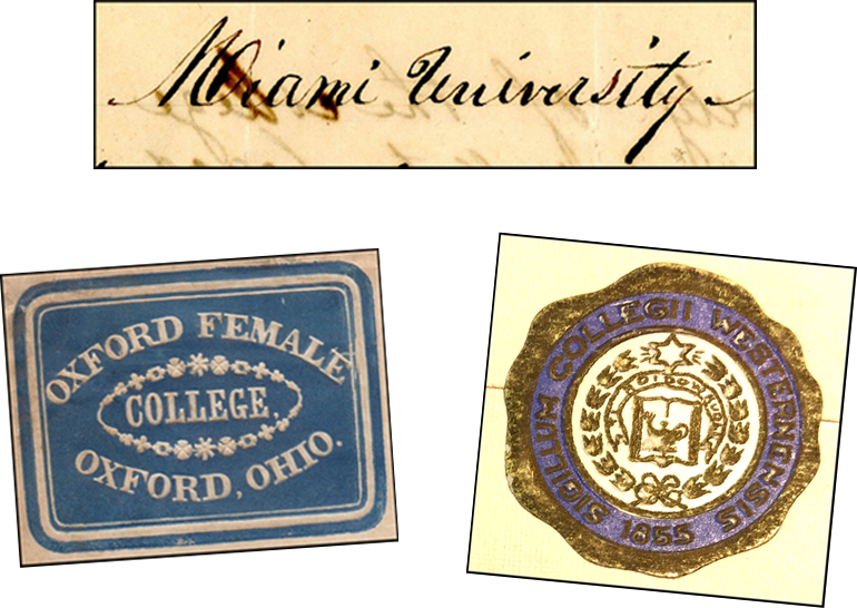 "Top: Miami University is hand-written on faded paper in script. Below: mail seal being the name ""Oxford Female College. Oxford, Ohio"" and the seal of the Western College for Women stamped in wax."